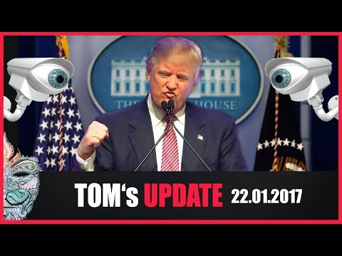 Tom's Update #10 (22.01.2017) Ist Trump der Retter? - Terror in Wien - Ausbau Überwachungsstaat uvm.