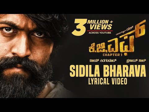 Sidila Bharava Song with Lyrics | KGF Kannada Movie | Yash | Prashanth Neel | Hombale Films