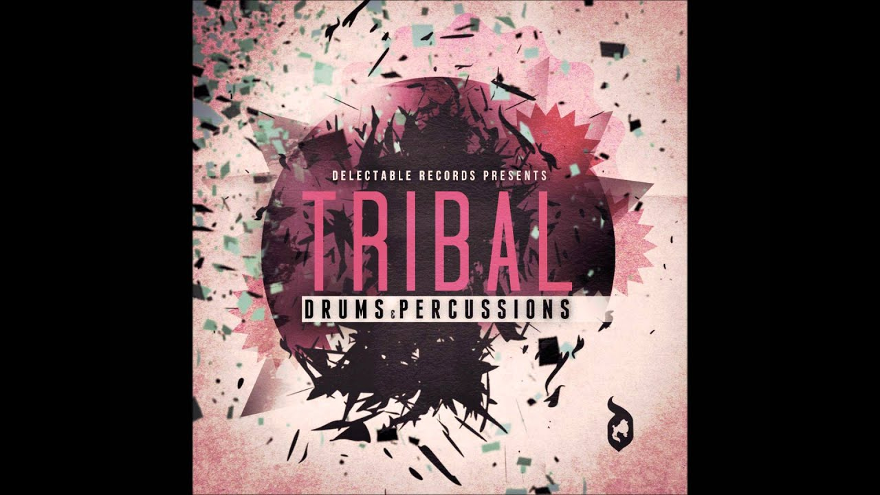 Delectable Records - Sample Pack - Tribal Drums & Percussion #1