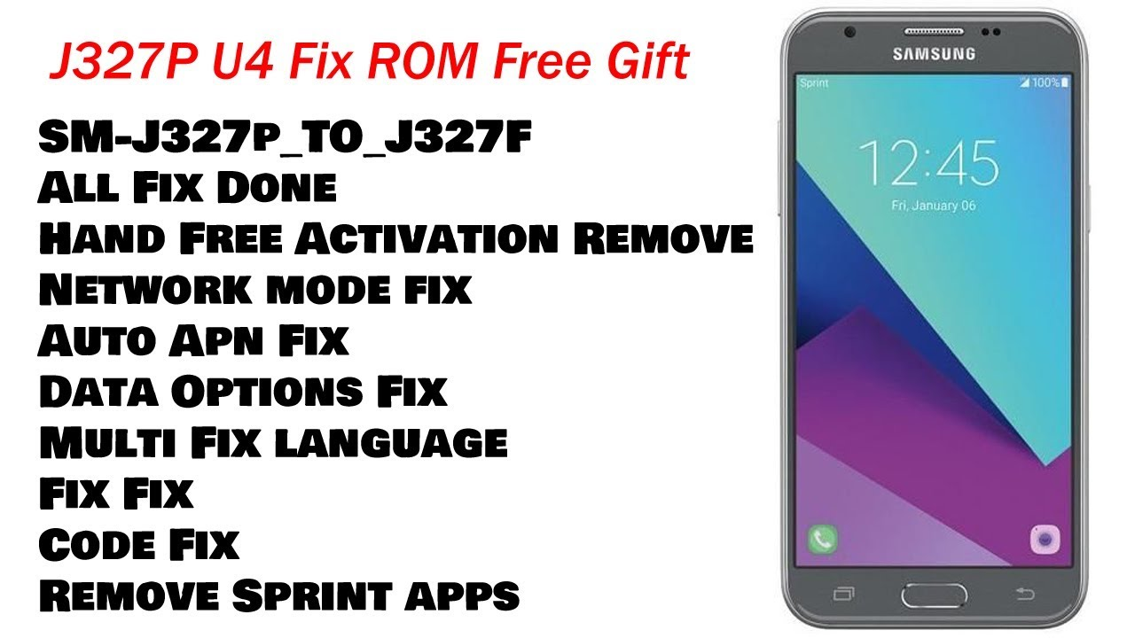 J327P U4 Convert To J327F Fix Rom - sani how