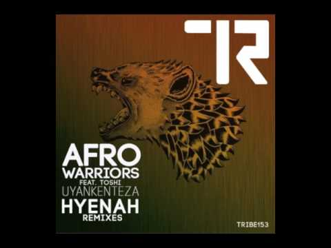Afro Warriors - Uyankenteza (Hyenah Remix)