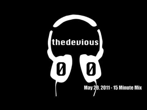 15 minute dance mix - Dj Devious 00 - May 29