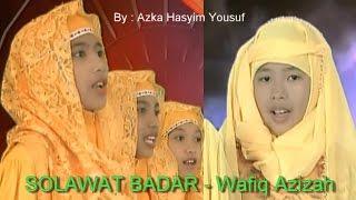 Sholawat Badar  Wafiq Azizah