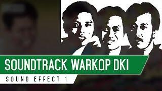 WARKOP DKI OST - SOUND EFFECT 1 (Full Instrument)