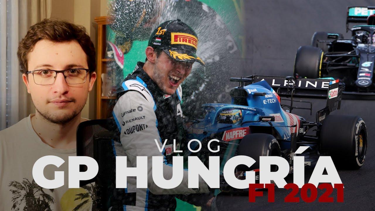 GP Hungría 2021 - Ocon sueña y Alonso nos hace soñar | El vlog de Efeuno