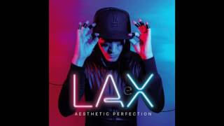 Aesthetic Perfection - LAX (Mr.Kitty Remix)