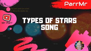 Types of Stars Song