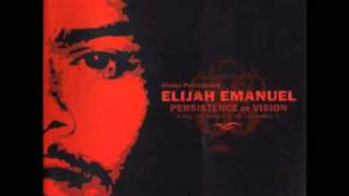 Persistence Of Vision - Elijah Emanuel And The Revelations