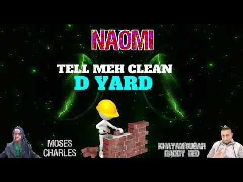 Naomi by Khayam Deo ft Moses Charles