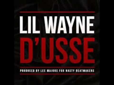 Lil Wayne   D'usse