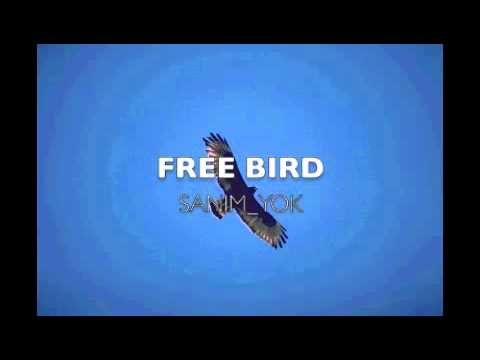 FREE BIRD SANIM YOK สนิมหยก
