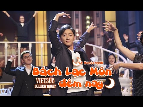 [Vietsub] Show Golden Night - Bách Lạc Môn đêm nay - cut HanGeng