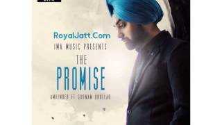 Amrinder - The Promise | Ft. Gurnam Bhullar | Latest Punjabi Song 2015