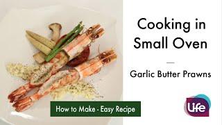 小烤箱大料理-蒜香奶油大明蝦 Garlic Butter Prawns | Life樂生活
