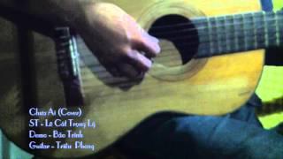 Chưa Ai -  Cover  Guitar - Bảo Trinh