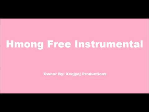 hmong free music 2 ( Hmong New Instrumental  2017 - 2018 )