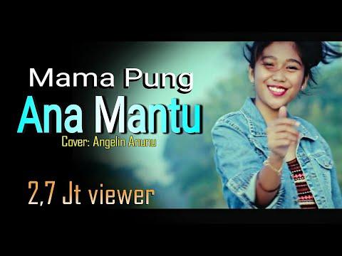 LAGU AMBON, MAMA PUNG ANAK MANTU  Cover :ANGELIN ANUNU, DODDIE LATUHARHARY