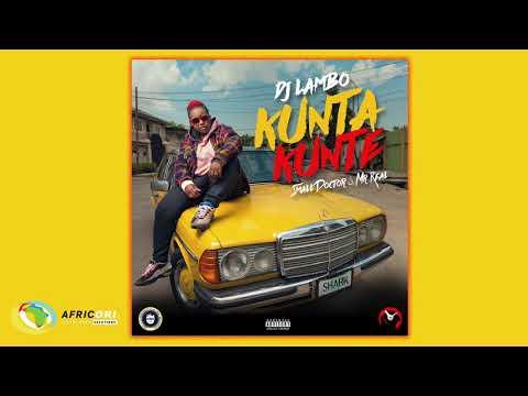 DJ Lambo - Kunta Kunte [Feat. Small Doctor & Mr Real] (Official Audio)