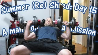 A man on a mission... | Bench Press Day | Summer (Re) Shred Ep.15