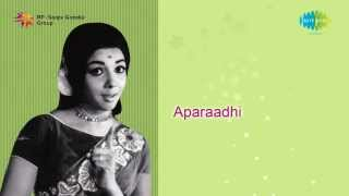 Aparadhi | Naguva Ninna song