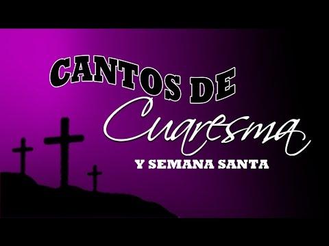 Cantos de Cuaresma y Semana Santa