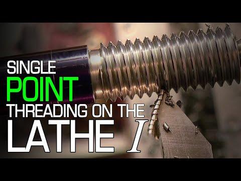 Single Point Threading on the Lathe I