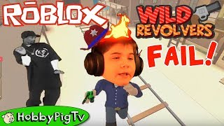 Roblox Wild Revolvers with HobbyPigTV