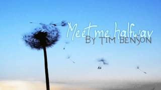 Meet me halfway..
