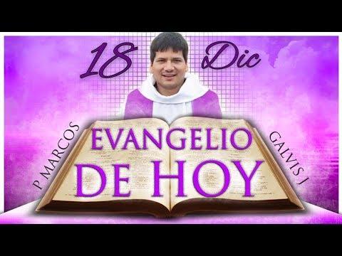 Evangelio de Hoy Martes 18 de Diciembre de 2018.