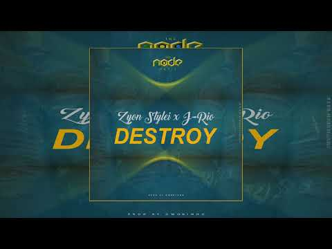 Zyon Stylei - Destroy (Feat. J-Rio)