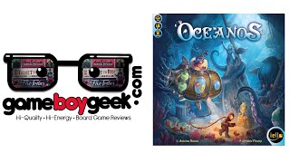 Oceanos Review with the Game Boy Geek