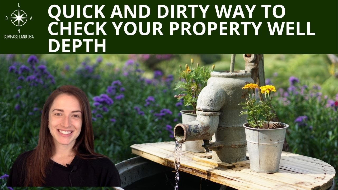 Quick and Dirty Way to Check Your Property Well Depth