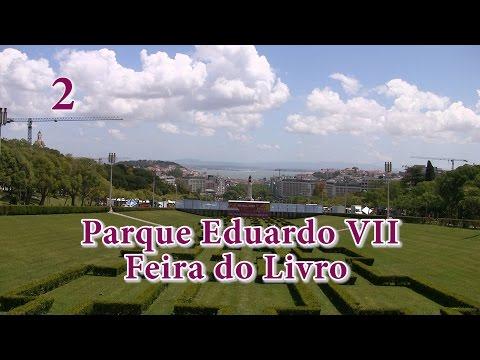 2 - Lisboa: Jardim Amália Rodrigues, Parque Eduardo VII e 86ª Feira do Livro de Lisboa
