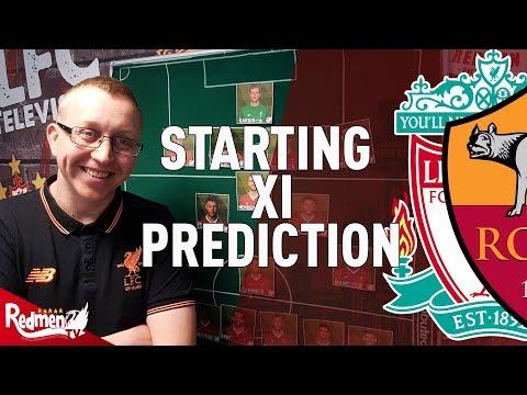 Liverpool v Roma | CL Semi Final | Starting XI Prediction LIVE