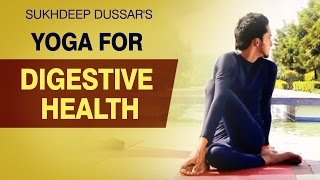 Yoga Therapy for Digestive Health - Simple Yoga Asanas - Improve Your Digestion