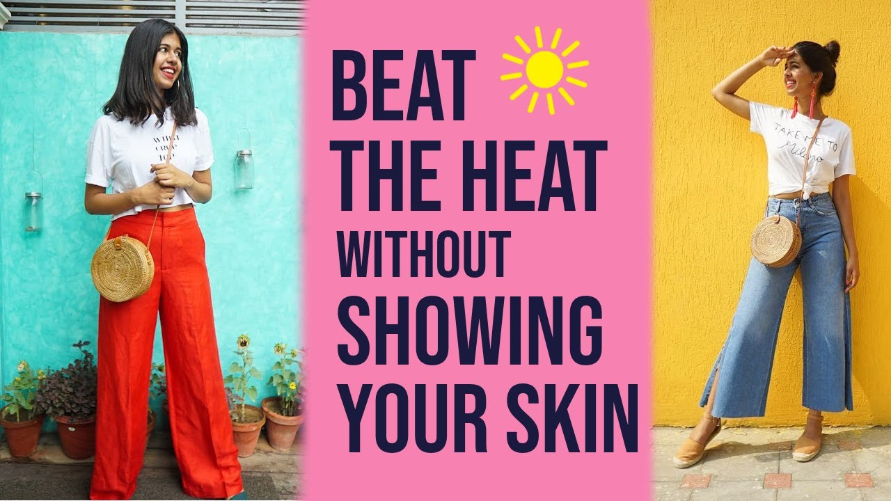 Beat the Heat WITHOUT SHORT CLOTHES | Summer Outfit Ideas | Sejal Kumar