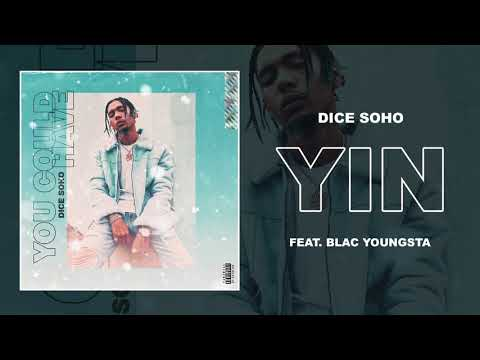 Dice Soho - Y.I.N. feat. Blac Youngsta (Official Audio)
