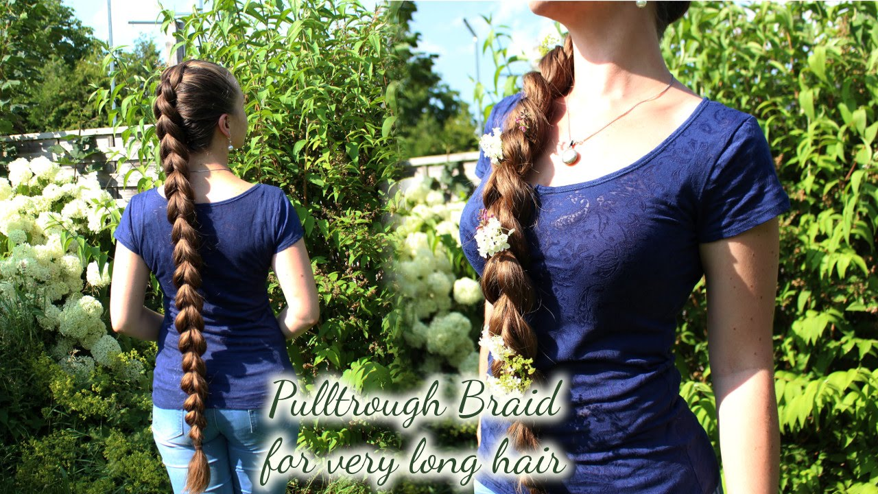Pullthrough Braid for very long hair   Eng subs now    YouTube Pullthrough Braid for very long hair   Eng subs now  Haartraum