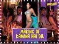 Making Kamina Hai Dil Vir Das Tusshar Kapoor