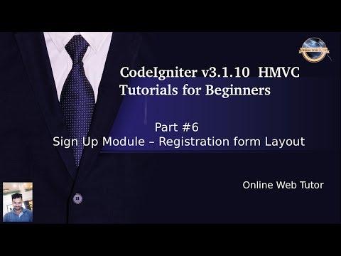 Learn CodeIgniter (v3.1.10) HMVC Tutorials for Beginner #6- Sign Up Module - Registration Form thumbnail
