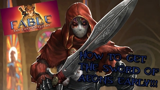 Fable The Lost Chapters How to Get the Sword of Aeons Very Early In the Game!!!