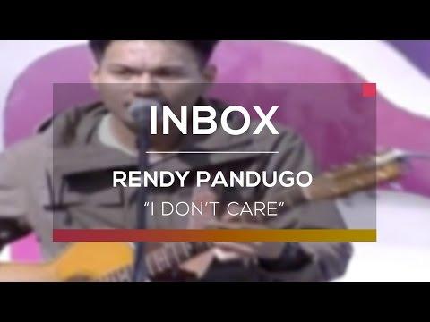 Rendy Pandugo - I Don't Care (Live On Inbox)