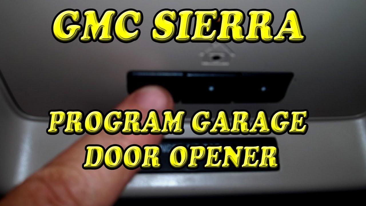 Gmc Sierra Programming Garage Door Opener Youtube