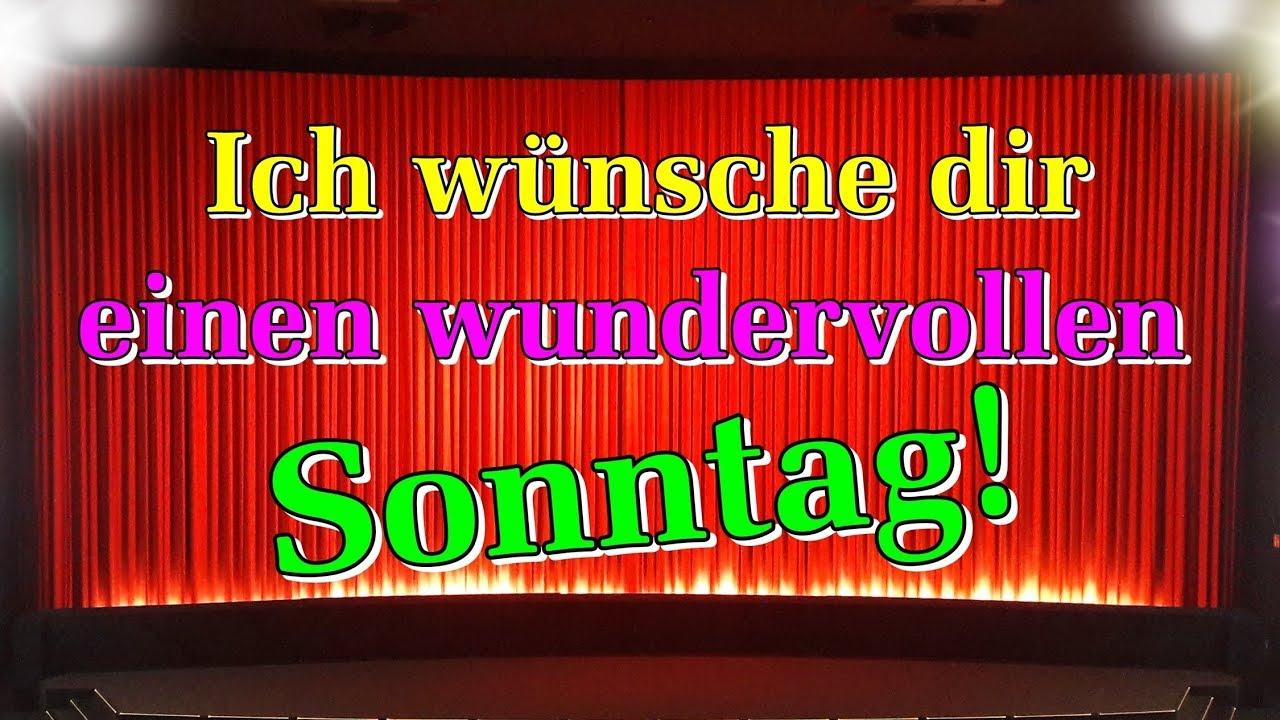 Sonntagssgrüße Video Guten Morgen Grüße Sonntag Mit Bildern Wünschen Lieder Von Thomas Koppe