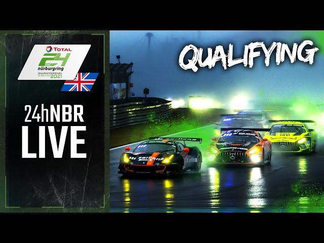 RE- LIVE | ADAC 24h-Qualifying Race 2021 Nurburgring | English