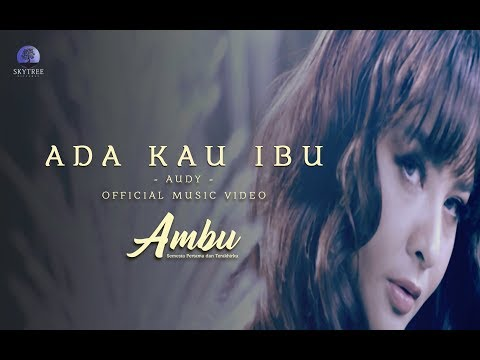 official-music-video-film-ambu-|-ada-kau-ibu-|-audy