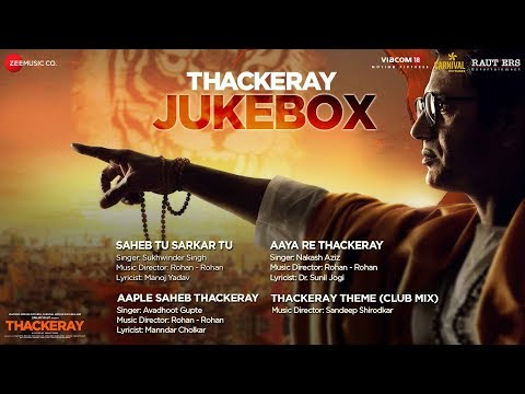 Thackeray | Full Movie Audio Jukebox | Nawazuddin Siddiqui & Amrita Rao