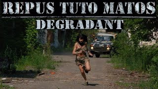 REPUS TUTO MATOS - DEGRADANT (OFFICIAL VIDEO 2015)