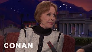 Carol Burnett: I Was Told Comedy Was A Man's Game  - CONAN on TBS