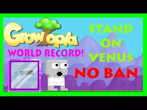 Growtopia | Stand On Venus NO BAN! | #WORLD RECORD